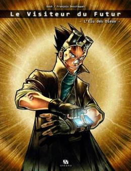 le visiteur du futur tome 1 - l'élu des dieux