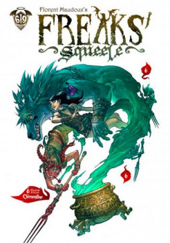 Freaks' squeele tome 6