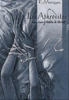 les Aphrodites tome 1 - intrigante Agathe