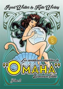 Les aventures complètes de Omaha, danseuse féline tome 2