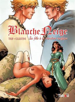 Blanche-Neige tome 3 - la fille à la chevelure magique