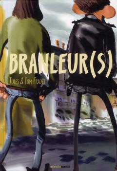 branleur(s)