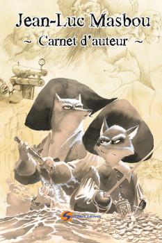 Carnet d'auteur - Jean-Luc Masbou