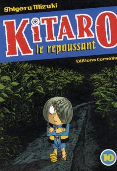 Kitaro le repoussant tome 10
