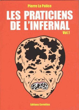 Les Praticiens De L'Infernal T.1
