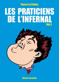 Les Praticiens De L'Infernal T.2