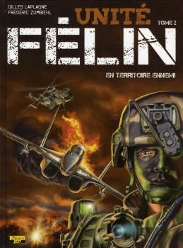 unité Félin tome 2 - en territoire ennemi