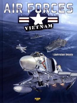Air forces Vietnam tome 1 - opération Desoto