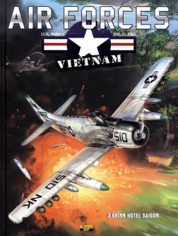 air forces Vietnam tome 3 - brink hotel Saigon
