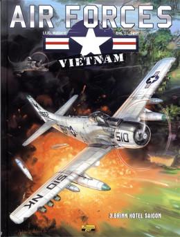 air force Vietnam tome 3 - brink hotel Saigon