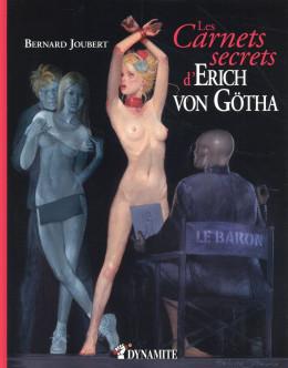 Les carnets secrets d'Erich Von Gotha