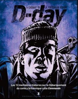 D-day - les 12 meilleures histoires de commando sur le débarquement