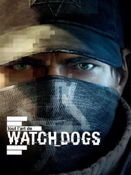 tout l'art de watchdogs