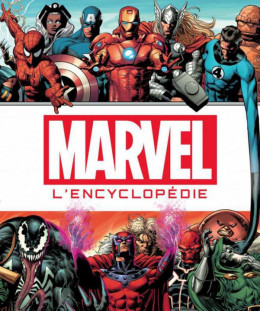 Marvel - la grande encyclopédie