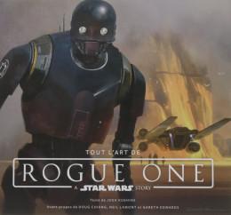 Star Wars : Tout l'art de Rogue One