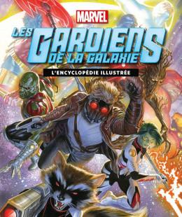 Gardiens de la galaxie - L'encyclopédie illustrée
