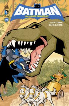 Batman - l'alliance des héros tome 1 - aventures sans limite