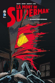 la mort de Superman tome 1 - un monde sans Superman