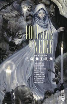 Fables - 1001 nuits de neige (souple)