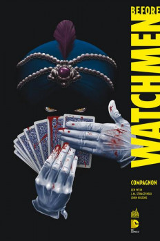 Before Watchmen Compagnon - DC Deluxe tome 2