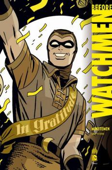 Before Watchmen Minutemen - DC Deluxe tome1