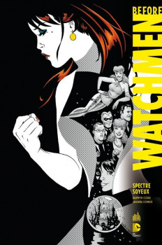 Before Watchmen DC Deluxe tome 4 -  Spectre Soyeux