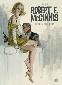 Robert E. McGinnis - Crime & séduction