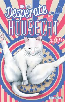 Desperate housecat tome 1