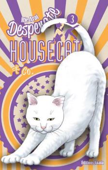 Desperate housecat tome 3