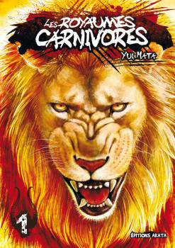 Les royaumes carnivores tome 1