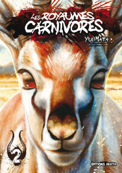 Les royaumes carnivores tome 2
