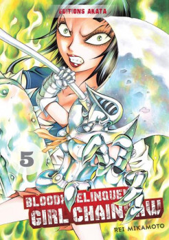 Bloody delinquent girl chainsaw tome 5