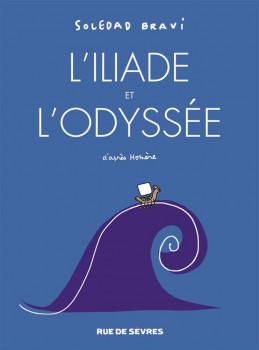 L'Iliade et l'Odyssée d'après Homère