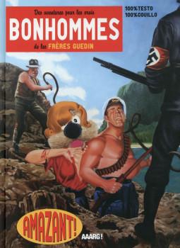 Des aventures pour les vrais bonhommes