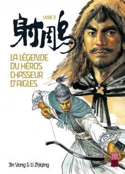La légende du héros chasseur d'aigle tome 2