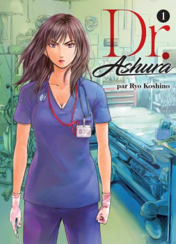 Dr. Ashura tome 1