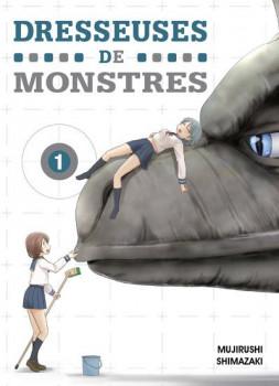 Dresseuses de monstres tome 1