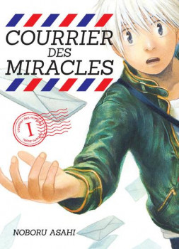 Courrier des miracles tome 1