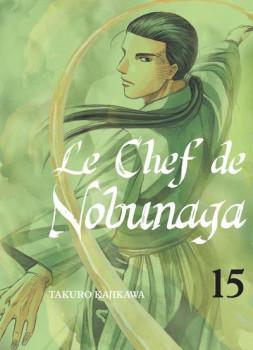Le chef de Nobunaga tome 15