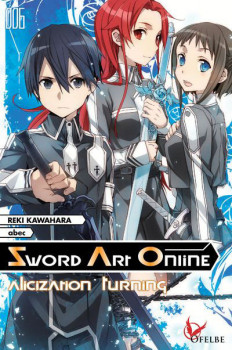 Sword art online - roman tome 6 - alicization turning