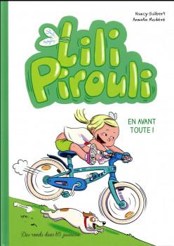 Lili Pirouli tome 3 - en avant toute !