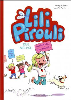 Lili Pirouli tome 1 - tous avec moi !