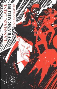 Frank Miller - Une biographie