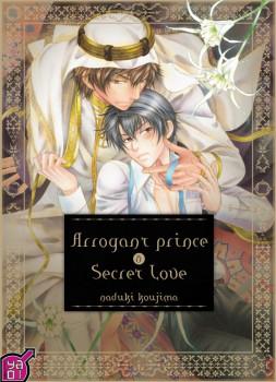 Arrogant prince and secret love tome 1
