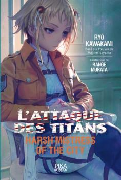 L'attaque des titans - Harsh mistress of the city (roman)