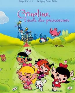 Crinoline, l'école des princesses tome 1