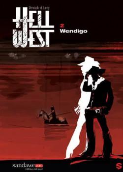 Hell west tome 2 - wendigo