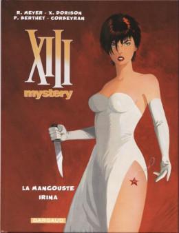XIII Mystery - La Mangouste + Irina