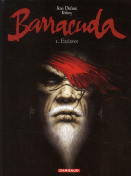 Barracuda tome 1 - esclaves