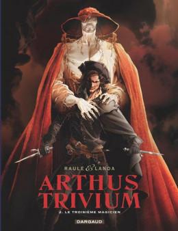 Arthus Trivium tome 2